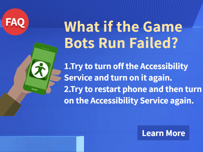 What if the Game Bots Run Failed?Enable Accessibility Service In Android!