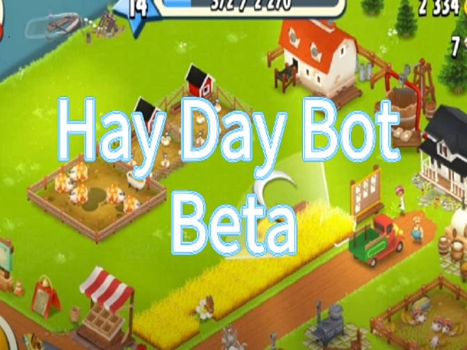 Game Bots Releases Hay Day Bot Beta!