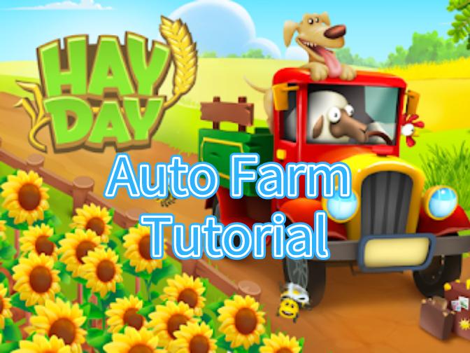 Hay Day Auto Farm Tutorial