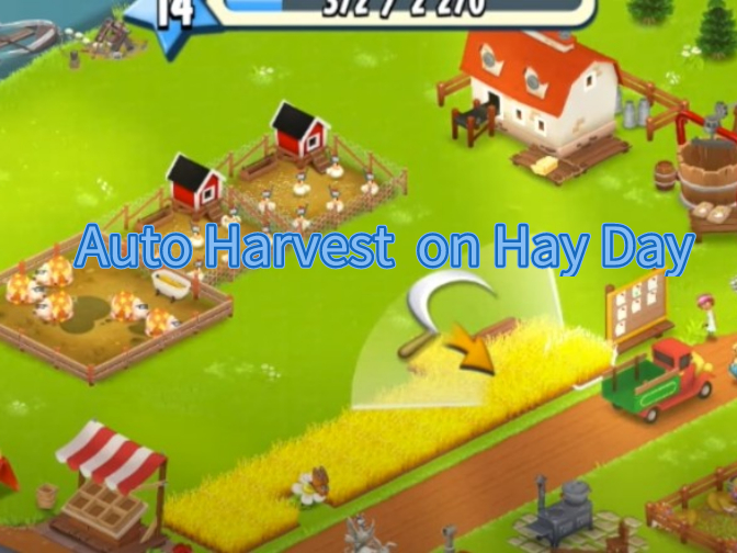 How do you Auto Harvest on Hay Day?