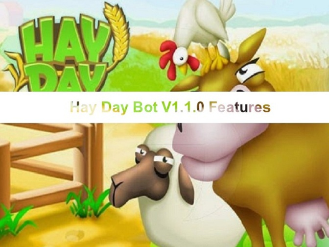 Automate Hay Day Mod Apk: Features of Hay Day Bot V1.1.0 Updated
