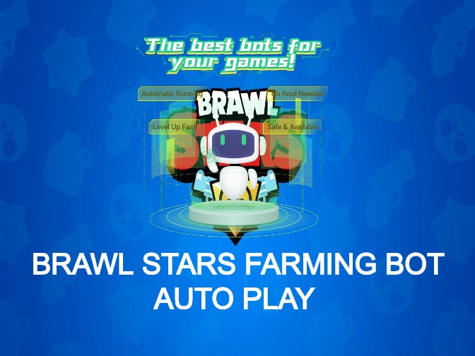 Brawl Stars Farming Bot to Auto Farm Brawl Stars on Android Devices