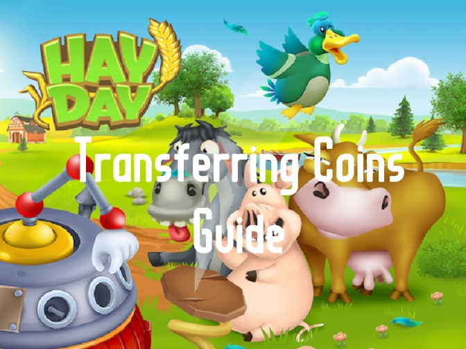 Transfer Coins to Friends on Hay Day Guide