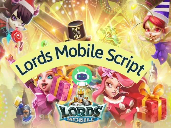 Lords Mobile Script to Auto Play Lords Mobile on Android (No Root / 100% Working)