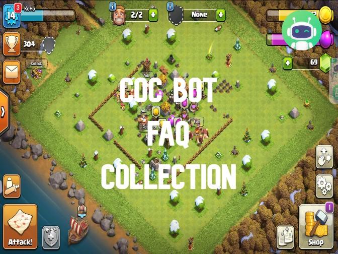 COC Bot FAQ Collection