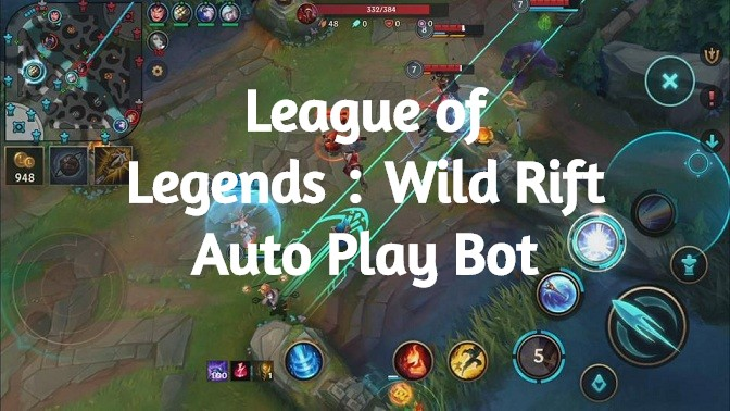 Auto Play CO-OP VS.AI with League of Legends:Wild Rift Bot ( LOL: Wild Rift Bot ) on Android!