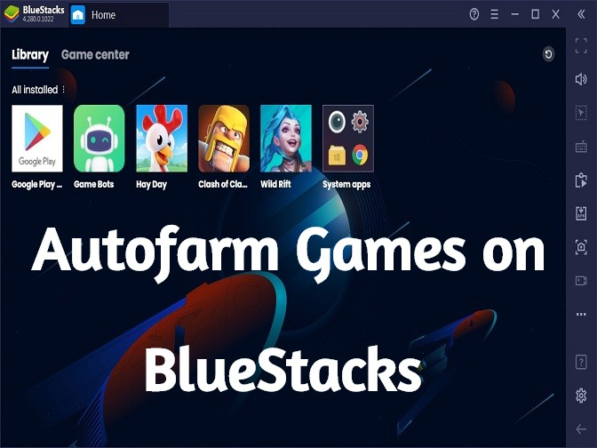 Autofarm Games with BlueStacks Android Emulator on PC